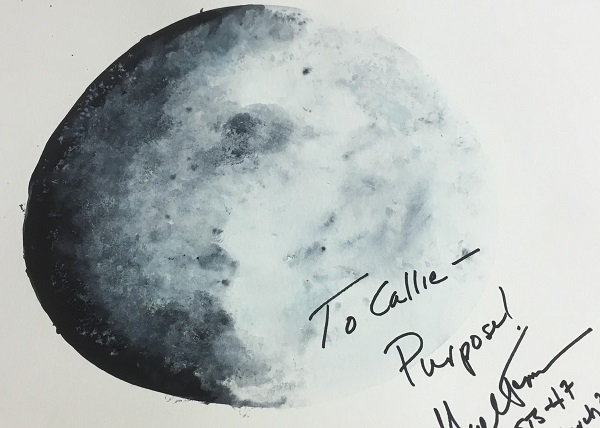 "picture of moon signed by Mae Jemison ""To Callie - Purpose!"""